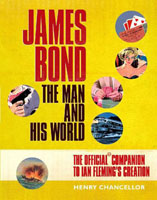 James Bond : the man and his world